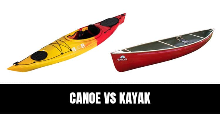 canoe vs kayak pros cons